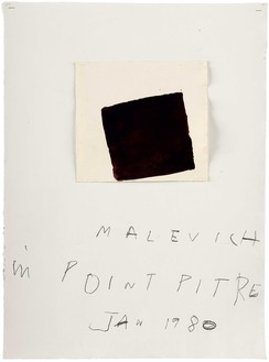 Cy Twombly, Malevich in Pointe-à-Pitre, 1980 Tempera, pencil, and staples on handmade rag paper, 30 ⅛ × 22 ¼ inches (76.4 × 56.4 cm)© Cy Twombly Foundation