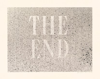 Ed Ruscha, The End #59, 2005 Acrylic and ink on museum board, 24 × 30 inches (61 × 76.2 cm)© Ed Ruscha