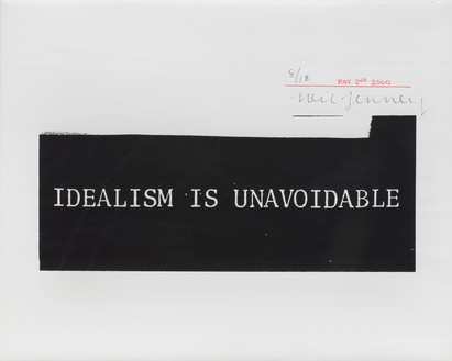 Neil Jenney, IDEALISM IS UNAVOIDABLE, 2000 Silkscreen on canvas, 16 × 20 inches (40.6 × 50.8 cm), edition of 18© Neil Jenney