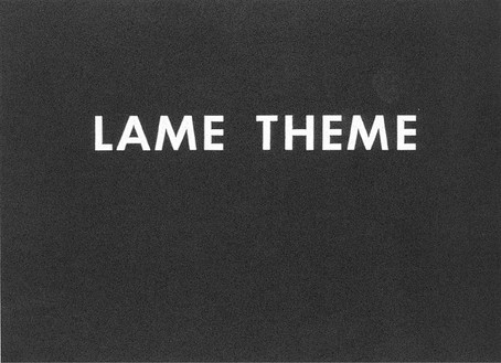 Ed Ruscha, Lame Theme, 1975 Pastel on paper, 14 ½ × 22 ⅞ inches (36.8 × 58.1 cm)