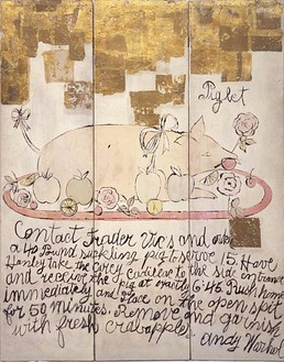 Andy Warhol, Suckling Pig, 1955–57 Standing screen: mixed media, transfer print, gouache, and gold leaf on wood, 3 panels, 64 ¾ × 51 ¾ inches (164.5 × 131.4 cm)© The Andy Warhol Foundation for the Visual Arts, Inc./Artists Rights Society (ARS), New York