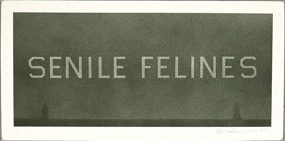 Ed Ruscha, Senile Felines, 2003 Acrylic on museum board paper, 10 × 20 inches (25.4 × 50.8 cm)