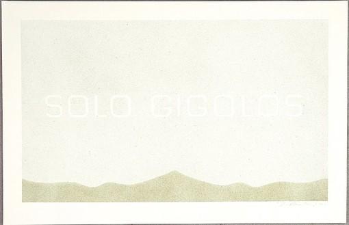 Ed Ruscha, Solo Gigolos, 2004 Acrylic on museum board, 15 × 22-15/16 inches (38.1 × 58.3 cm)