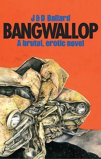Jake and Dinos Chapman, Bang, Wallop. By J and D Ballard, 2010 Book, 7 ¾ × 5 × ¾ inches (19.4 × 12.8 × 2.2 cm)