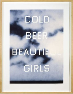 Ed Ruscha, Cold Beer Beautiful Girls, 2009 3-color lithograph, 30 ¾ × 30 ⅞ inches (78.1 × 78.4 cm), edition of 60© Ed Ruscha