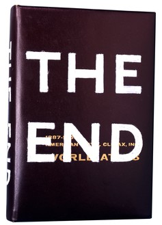 Ed Ruscha, THE END, 1992 Oil on book cover, 10 ¾ × 7 ¼ × 1 ¾ inches (27.3 × 18.4 × 4.4 cm)© Ed Ruscha