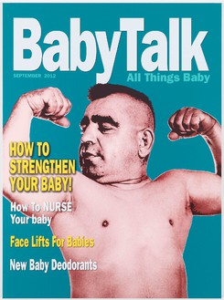 Bob Dylan, Baby Talk Magazine: Strengthen Your Baby, 2011–12 Silkscreen on canvas, 54 × 40 inches (137.2 × 101.6 cm)