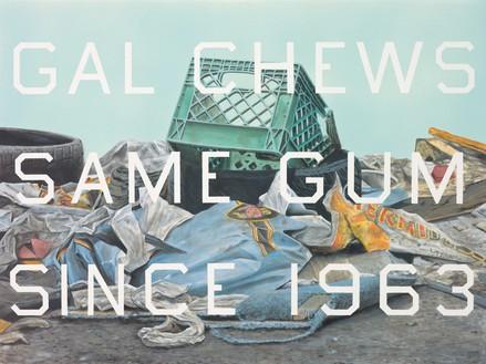 Ed Ruscha, Gal Chews Same Gum Since 1963, 2014 Acrylic on canvas, 30 × 40 inches (76.2 × 101.6 cm)© Ed Ruscha