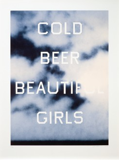 Ed Ruscha, Cold Beer Beautiful Girls, 2009 3-color lithograph, 40 ½ × 30 ½ inches (102.9 × 77.5 cm), edition of 60© Ed Ruscha