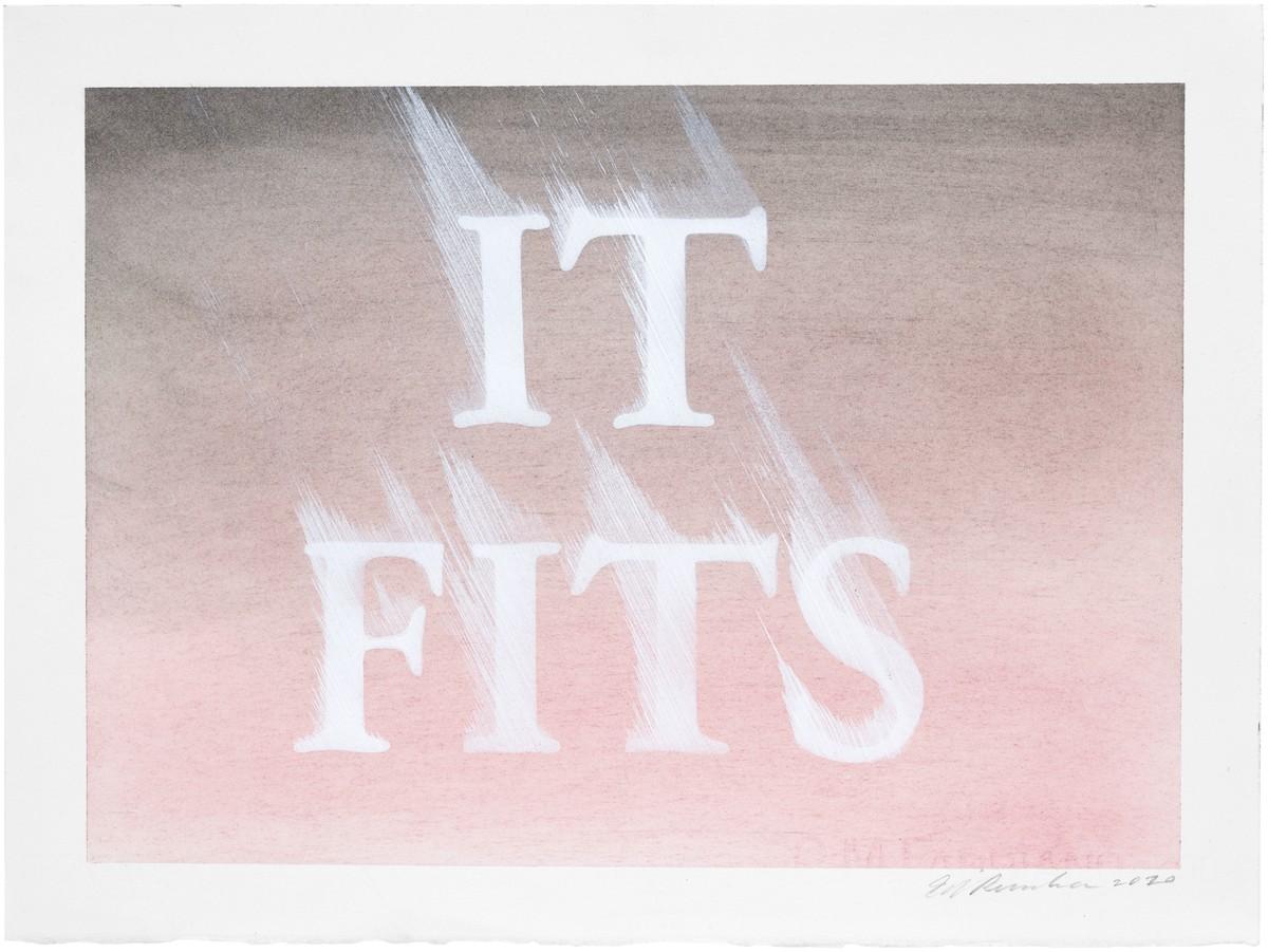 Ed Ruscha: IT FITS, 2020
