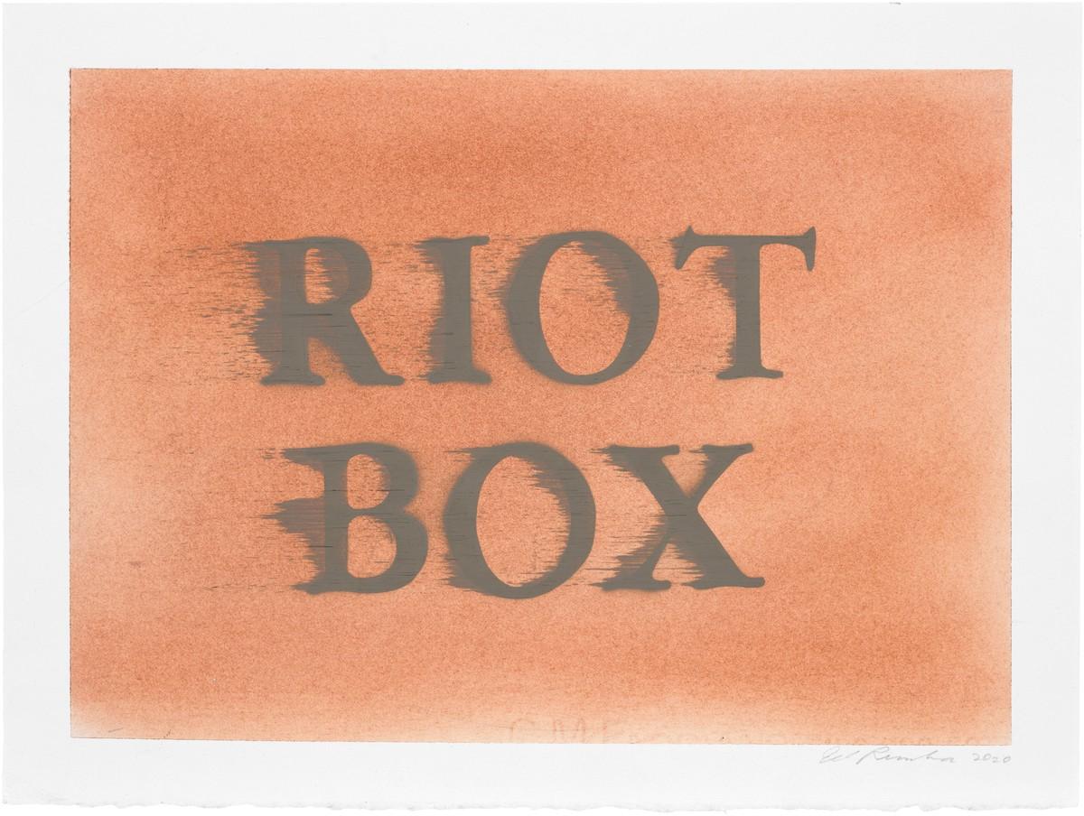 Ed Ruscha: RIOT BOX, 2020