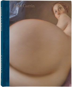 John Currin (New York: Gagosian, 2016)