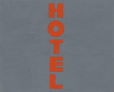 Ed Ruscha, Hotel, 1962 © Ed Ruscha