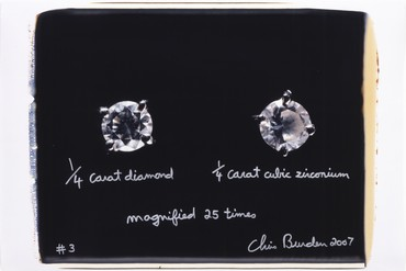 Chris Burden, 1/4 Carat Diamond 1/4 Carat Cubic Zirconium Magnified 25 Times, #3, 2007 © 2020 Chris Burden/Licensed by the Chris Burden Estate and Artists Rights Society (ARS), New York