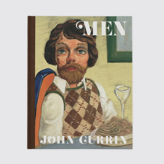John Currin: Men (New York: Gagosian, 2019)