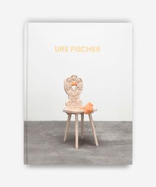 Urs Fischer: Sculptures 2013–2018(New York: Kiito-San, LLC, 2019)