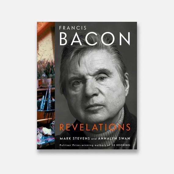 Francis Bacon: Revelations (New York: Knopf Publishing Group, 2021)