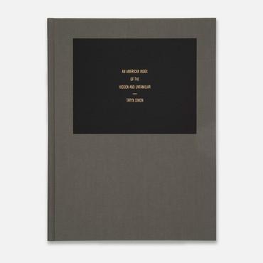 Taryn Simon:An American Index of the Hidden and Unfamiliar (3rd ed. Ostfildern, Germany: Hatje Cantz, 2013)