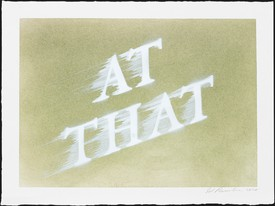 Ed Ruscha, At That, 2020, dry pigment and acrylic on paper.