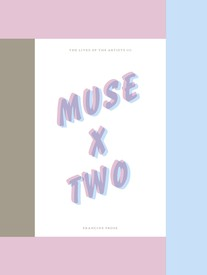 The Lives of the Artists: Muse x Two