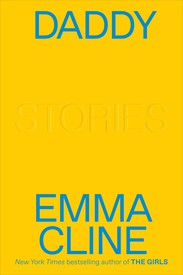 "The cover of Emma Cline's book ""Daddy"""
